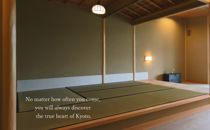 No matter how often you come, you will always discover the true heart of Kyoto.